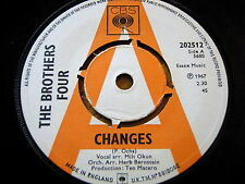 """THE BROTHERS FOUR - CHANGES  7"""" VINYL DEMO"""
