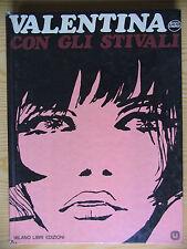 Valentina con gli stivali di Guido Crepax Milano Libri Edizioni terza ediz. 1978