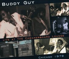 Buddy Guy - Live at the Checkerboard Lounge Chicago 1979 [New CD]