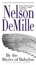 By the Rivers of Babylon by Nelson DeMille (2015, Paperback) 5X-216