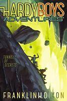 Tunnel of Secrets (Hardy Boys Adventures) by Franklin W. Dixon