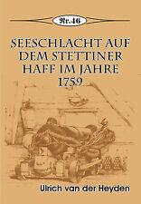 Deutsche Geschichte * Seeschlacht auf dem Stettiner Haff im Jahre 1759, Nr. 46