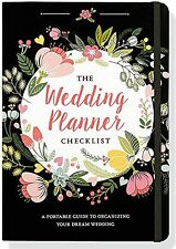 The Wedding Planner Checklist (A Portable Guide to Organizing your Dream Wedding