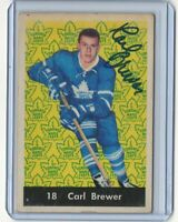 61/62 Parkhurst Carl Brewer Signed Autograph Deceased Toronto Maple Leafs