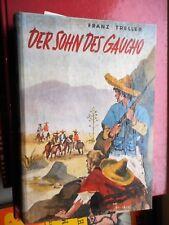 Franz Treller: Der Sohn des Gaucho Kamerad-Bibliothek Union Hardcover 1954