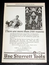 1927 OLD MAGAZINE PRINT AD, USE STARRETT TOOLS, THERES MORE THAN 2500 REASONS!