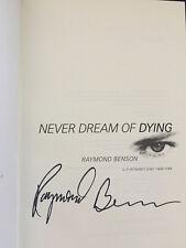 Never Dream of Dying by Raymond Benson Signed 1st! 2001 Fine/Fine (James Bond)