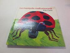 La Mariquita Malhumorada by Eric Carle 1st edition Spanish hardcover