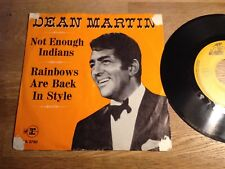"DEAN MARTIN ""NOT ENOUGH INDIANS/RAINBOWS ARE BACK IN STYLE"" REPRISE RECORDS GEMA"
