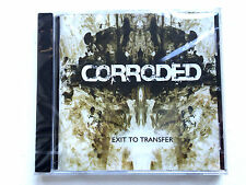 Corroded Exit To Transfer CD