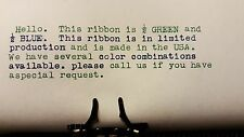 Universal Typewriter Ink Ribbon - Blue and Green Ink Ribbon - Made in USA