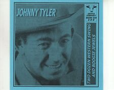 CD JOHNNY TYLER	two dozen western swing and boogie jewels	MINT (A3048)