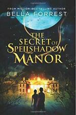 The Secret of Spellshadow Manor: Volume 1, Very Good Condition Book, Forrest, Be