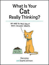 What is Your Cat Really Thinking? by Sophie Johnson (Hardback, 2016)