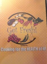 Get Fresh! Cooking for the Health of It (DVD, Educational, Cooking)