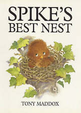 Spike's Best Nest by Tony Maddox (Paperback, 1997)