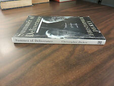 Summer of Deliverance A Memoir of Father and Son Christopher Dickey SIGNED 1998