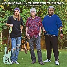 Three for the Road [2/23] * by John Mayall (CD, Feb-2018, Forty Below Records)
