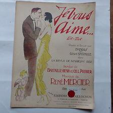 Partition je vous aime FABRIS BATTAILLE Revue de Marigny 1922 Dessin Vertes ?