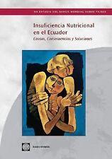 Insuficiencia Nutricional en el Ecuador: Causas, Consecuencias y Soluciones (Spa