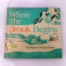Where The Brook Begins Lets Read and Find Out Science Book Vintage 1961