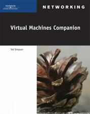 Virtual Machines Companion (Networking (Thomson Course Technology))