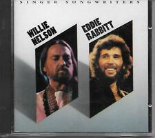WILLIE NELSON & EDDIE RABBITT SINGER SONGWRITERS CD