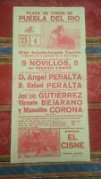 1984 Cartel Plaza de Toros de Puebla del Rio Manolito Corona Bejarano Peralta...