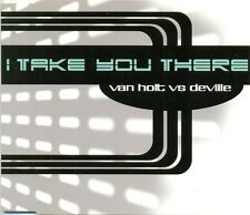 VAN HOLT vs DEVILLE - I take you there CDM 3TR 1999 TRANCE / EURODANCE RARE!