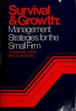 Survival and Growth : Management Strategies for the Small Firm