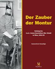 Der Zauber der Montur- Katalog des k.u.k. Armee-Ausstatters Max Schall in Wien