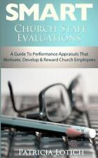 Church Staff Evaluations : A Guide to Performance Appraisals That Motivate,...