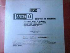 LANCIA BETA II SERIE CATALOGO PARTI DI RICAMBIO NUOVO!