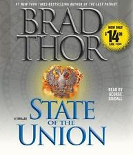 State of the Union : A Thriller by Brad Thor (2009, CD, Abridged)