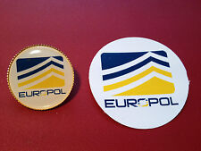 3# EURPOL `EUROPEAN POLICE AGENCY`   25mm GOLD PLATED BADGE & STICKER