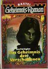GEHEIMNIS - Roman Nr. 192 / DAS GEHEIMNIS DER VERSCHOLLENEN