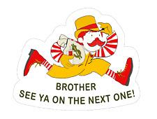 See Ya On The Next One Essential Worker Brotherhood Hard Hat Sticker Ibew