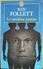 KEN FOLLETT/LE TROISIÈME JUMEAU/ROMAN/THE THIRD TWIN/1996/THRILLER SCIENTIFIQUE