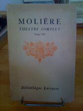 Molière Théâtre Complet -Tome VII - Bibliothèque Larousse 1937 - Th. Comte