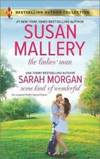 The Ladies' Man and Some Kind of Wonderful by Sarah Morgan and Susan Mallery (20