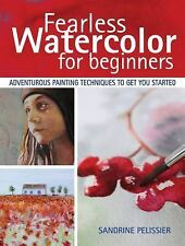 Fearless Watercolor for Beginners: Adven