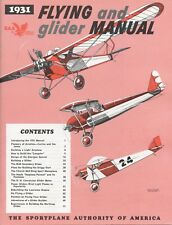 FLYING AND GLIDER MANUAL - 1931 (REPRINT) THE SPORTPLANE AUTHORITY OF AMERICA
