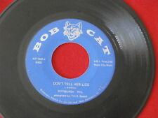 PITTSBURGH PHIL~ DON'T TELL HER LIES~ RARE~ VIETNAM~ BOB CAT RECORDS ~ GARAGE 45