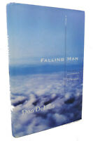Don Delillo FALLING MAN :  A Novel 1st Edition 1st Printing