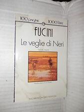 LE VEGLIE DI NERI Renato Fucini Newton Grandi tascabili Economici 1993 romanzo