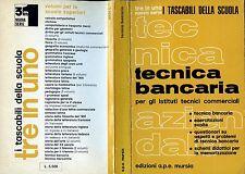 *TECNICA BANCARIA* x gli Istituti Tecnici Commerciali - I tascabili della scuola
