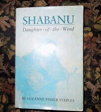 Shabanu Daughter of the Wind by Suzanne Fisher Staples 1989 HC w/DJ 1st/1st
