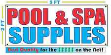 POOL & SPA SUPPLIES Banner Sign NEW Larger Size Best Quality for the $$$$