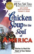 Chicken Soup for the Soul of America: Stories to H
