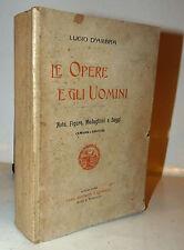 Lucio D'Ambra: Le Opere e gli Uomini 1904 con dedica autore a Gastone Venzi